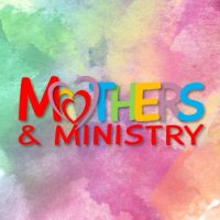 Mothers & Ministry