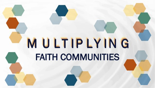 Multiplying faith Communities
