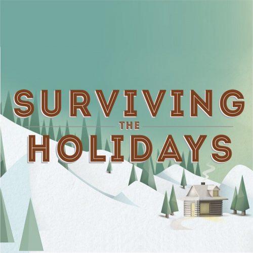 Surviving The Holidays Main