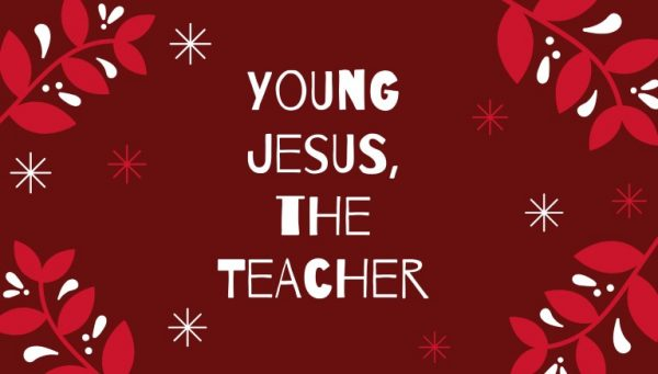 Young Jesus, the Teacher